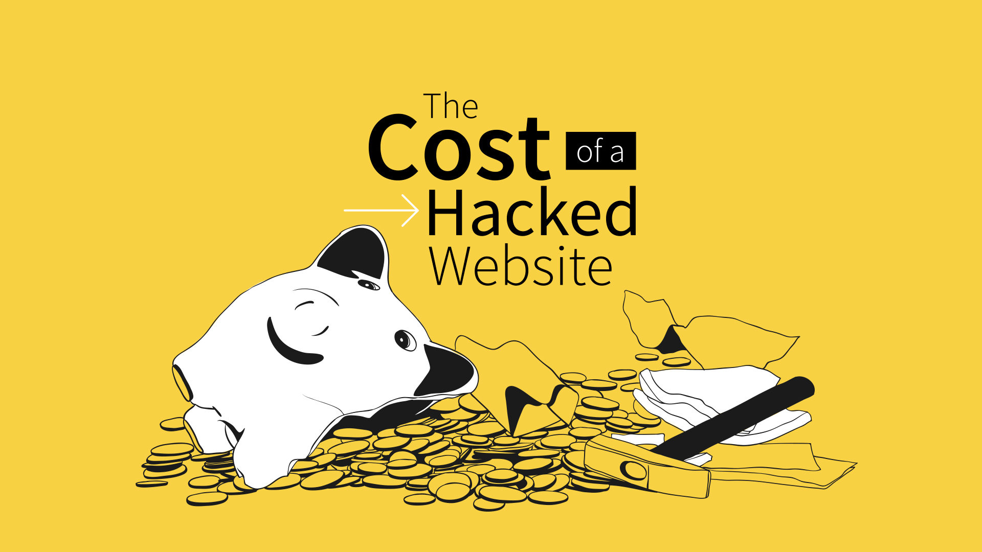 The Cost of a Hacked Website - Big Drop Inc Blog