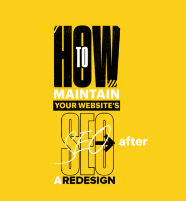 How to Maintain Your Website's SEO After a Redesign